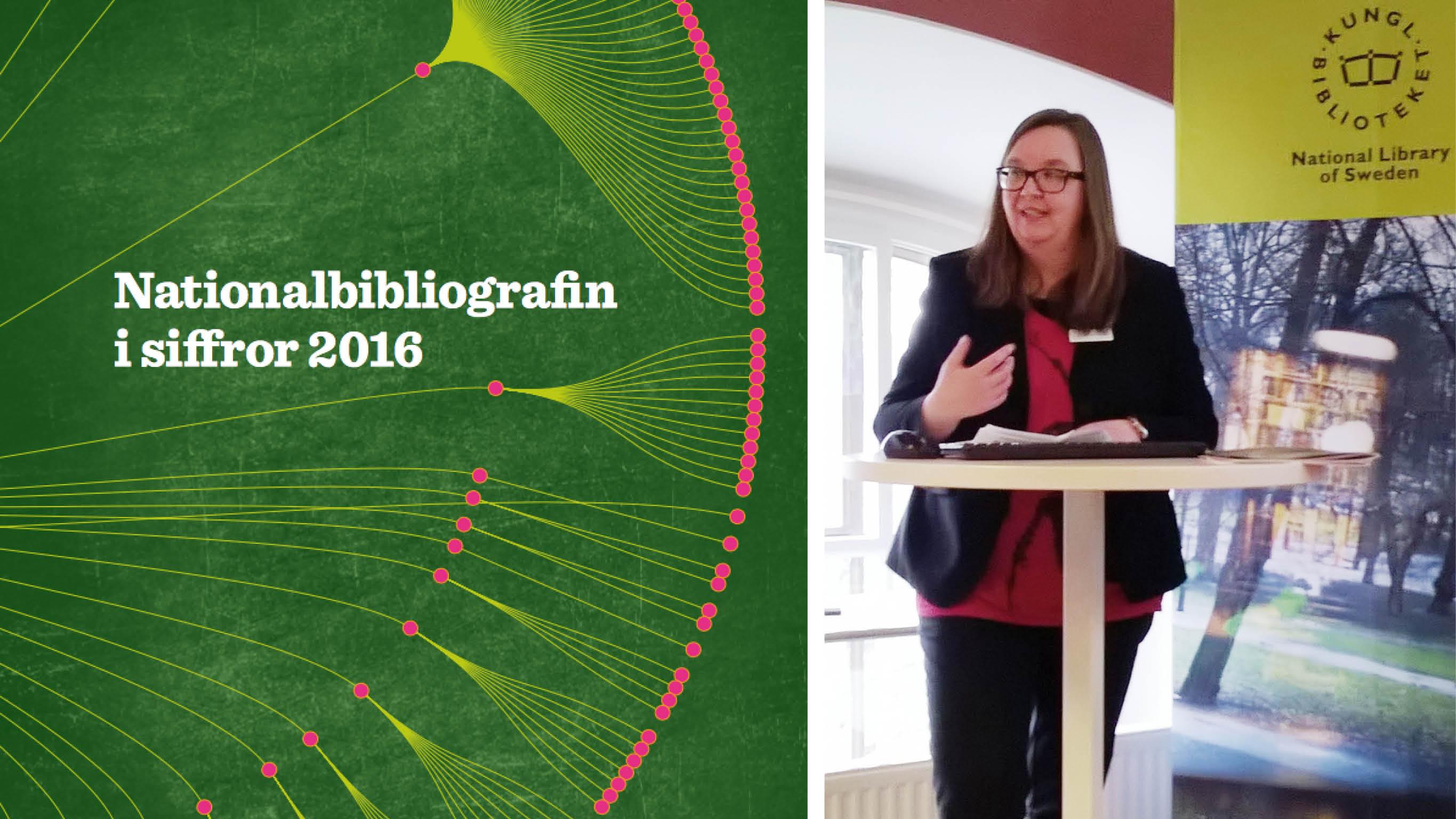 Ylva Sommerland, bibliotekarie på KB och ansvarig handläggare för Nationalbibliografin i siffror 2016, presenterade rapporten i dag.